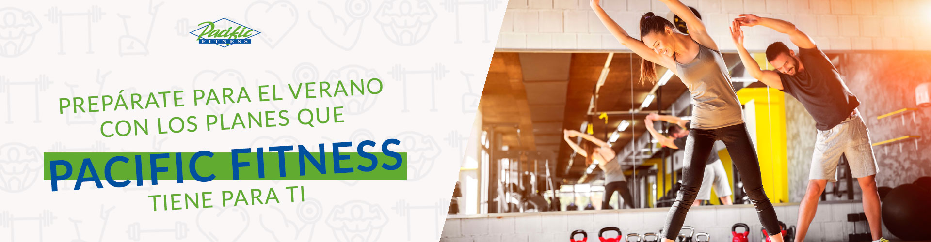 Club de Beneficios | Gimnasio Pacific Fitness